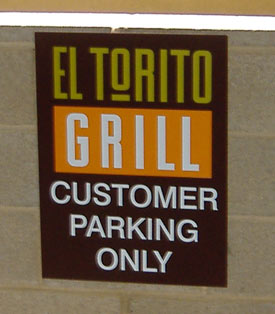 El Torito Grill - Parking Sign